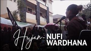 Nufi Wardhana   HUJAN (original Song By UTOPIA)