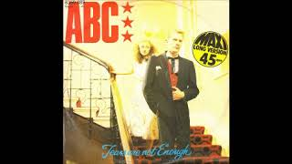 Tears Are Not Enough (12'' Mix) by ABC