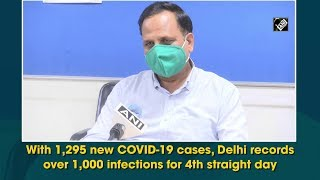 With 1,295 new COVID-19 cases, Delhi records over 1,000 infections for 4th straight day