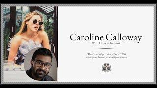 Caroline Calloway (interviewed By Hussein Kesvani) L Cambridge Union Online
