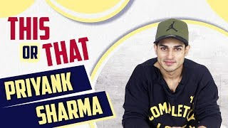 This Or That With Priyank Sharma | Exclusive Interview | India Forums