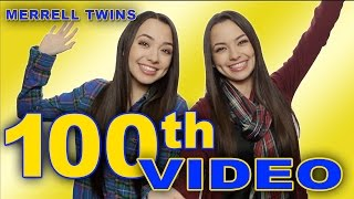 100th Video - Merrell Twins