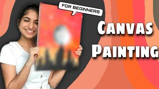 CANVAS PAINTING | Easy Acrylic Painting On Canvas | PAINTING FOR BEGINNERS |