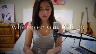 Wherever You Will Go -  The Calling (Danica Reyes Cover)