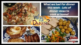 What's For Dinner? | Dinner Ideas to Save Money & Cook at home!
