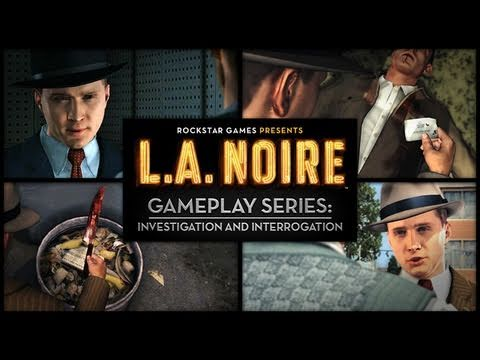 L.A. Noire's Investigations And Interrogations