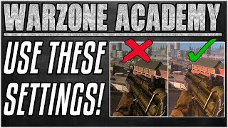 SPOT MORE ENEMIES WITH THESE ADVANCED SETTINGS - Console & PC Graphics Settings [Warzone Academy]