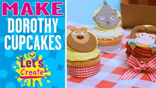 Let's Create! | How to make Dorothy and The Wizard of Oz Cupcake Decorating | Boomerang UK