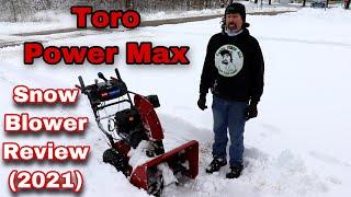 Toro Power Max Snow Blower Review (2021)