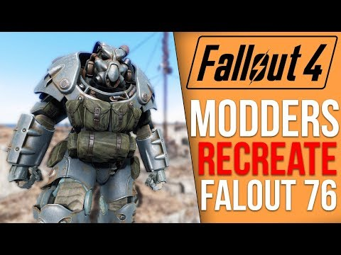 Modders are Recreating Fallout 76 in Fallout 4