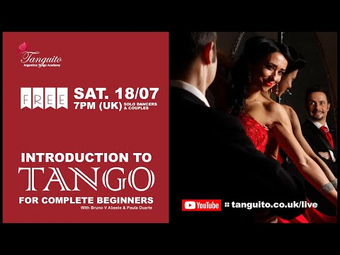 18/07 FREE INTRODUCTION to Argentine TANGO for COMPLETE BEGINNERS  - full class