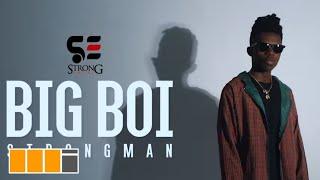 Strongman - Big Boy (Official Video)