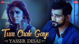 Tum Chale Gaye | Yasser Desai, Sheena Bajaj | Jeet