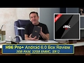 Video for h96 plus tv box review
