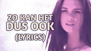 Maan - Zo Kan Het Dus Ook (Lyrics) - YouTube