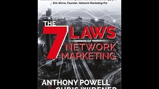 The 7 Laws Of Network Marketing by Anthony Powell CHRIS WIDENER