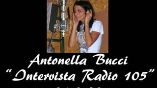 """Antonella Bucci """"Intervista Radio 105"""" 21-8-08"""