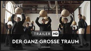 Der ganz große Traum Film Trailer