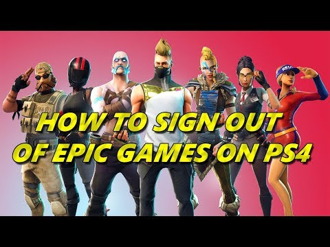 Fortnite - How to sign out of your epic games account on PS4