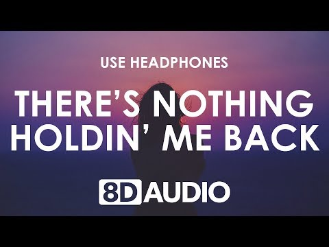 Shawn Mendes - There's Nothing Holdin' Me Back (8D AUDIO) 🎧
