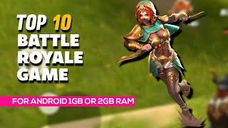 top 10 battle royale games for 1gb ram android - TH-Clip