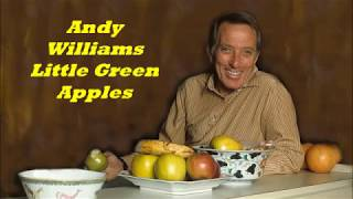 Andy Williams........Little Green Apples..