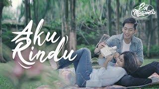 Evi Masamba - Aku Rindu [Official Music Video]