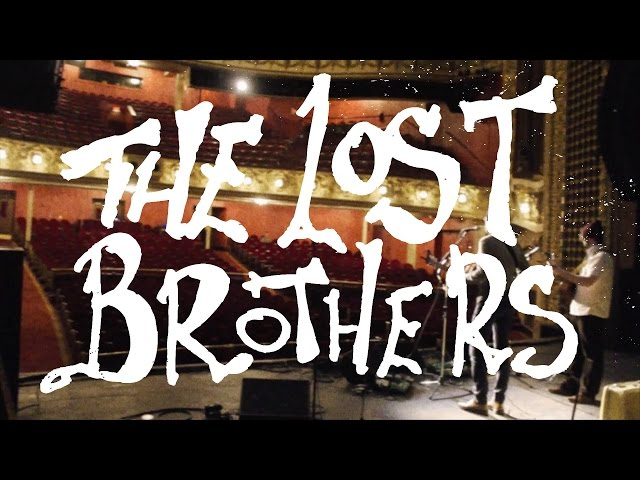 Can I Stay With You - The Lost Brothers