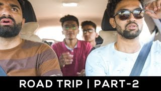 ROAD TRIP | PART 2 | DUDE SERIOUSLY