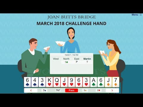 March 2018 Challenge Hand - Learn To Play Bridge With Joan Butts