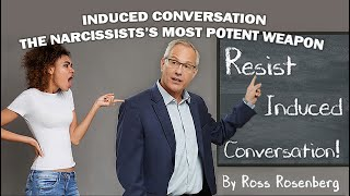 """Narcissist's Most Potent Weapon: """"Induced Conversation.""""   Beware & Protect Yourself!  Expert"""