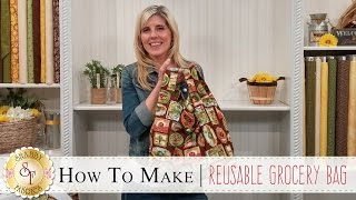 How To Make A Reusable Grocery Bag | A Shabby Fabrics Sewing Tutorial