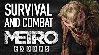 Survival and Combat in Metro Exodus