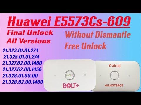Huawei E5573Cs-609 ( 21 327 62 00 1460 ) Final Unlock All