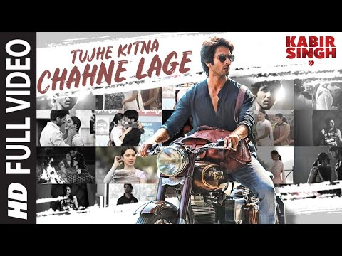 Tujhe Kitna Chahne Lage - Kabir Sing