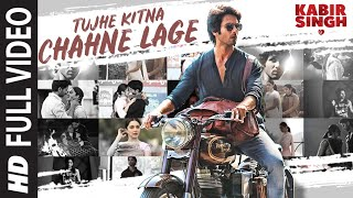 Full Song: Tujhe Kitna Chahne Lage | Kabir Singh | Mithoon Feat. Arijit Singh | Shahid K, Kiara A