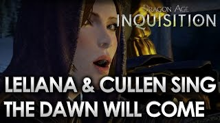 Dragon Age Inquisition - The Dawn Will Come with Lyrics