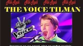 THE VOICE TILMAN