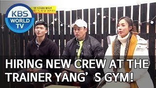 Hiring new crew at the trainer Yang's gym! [Boss in the Mirror/ENG/2020.02.02]
