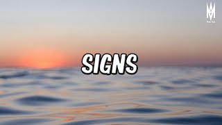 Drake - Signs (Lyrics) 🎵