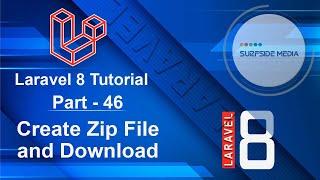 Laravel 8 Tutorial - Create Zip File and Download