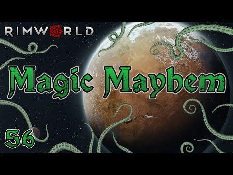 Rimworld: Magic Mayhem - Part 56: While You're Out…
