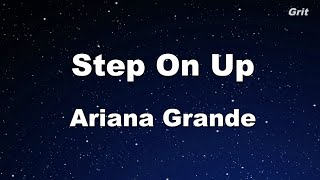 Step On Up - Ariana Grande Karaoke 【No Guide Melody】 Instrumental