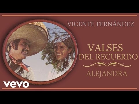 Vicente Fernández - Alejandra (Cover Audio)