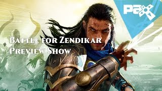 Battle for Zendikar Preview Show
