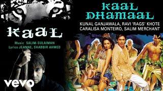 Kaal Dhamaal Best Audio Song - Kaal Shah Rukh Khan