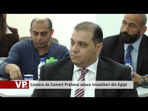 Camera de Comerț Prahova aduce investitori din Egipt
