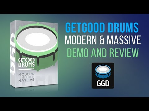 Getgood Drums Modern and Massive Demo and Review