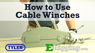 How to Use Tyler Tool Manual Cable Winches