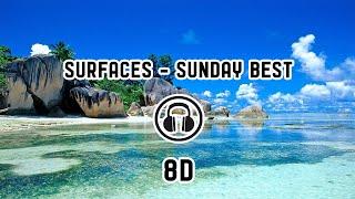 Surfaces   Sunday Best ( 8D Audio )